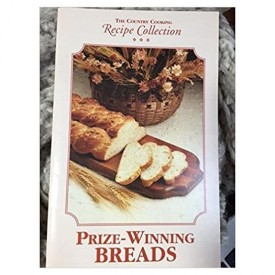Prize Winning Breads (The Country Cooking) (Cookbook Paperback)