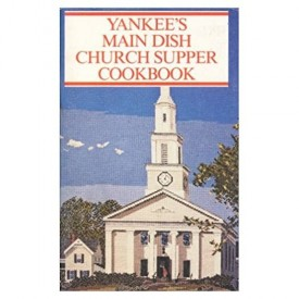 Yankee's Main Dish Church Supper Cookbook (Taste of Home) (Cookbook Paperback)