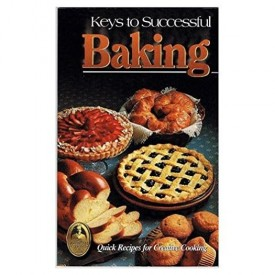 Keys to Successful Baking (The Country Cooking) (Cookbook Paperback)