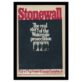 Stonewall: The Legal Case Against the Watergate Conspirators (Paperback)