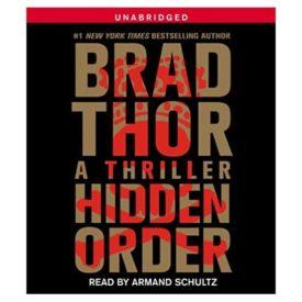 Hidden Order: A Thriller (12) (The Scot Harvath Series) Unabridged, July 9, 2013 (Audiobook CD)