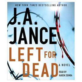 Left for Dead: A Novel (Ali Reynolds) Audio CD – Unabridged, February 7, 2012 (Audiobook CD)