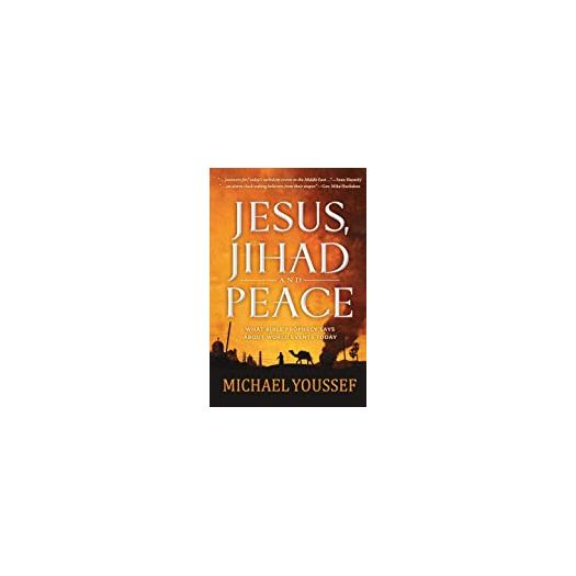Jesus, Jihad and Peace: What Does Bible Prophecy Say About World Events Today? (Paperback)