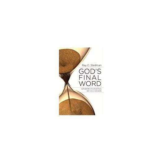 God's Final Word - Understanding Revelation (Paperback)
