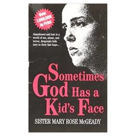 Sometimes God Has a Kid's Face (Paperback)