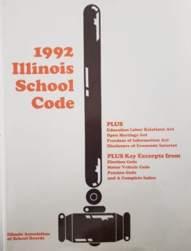 IASB 1992 Illinois School Code Plus: Education Labor Relations Act, Open Meetings Act, Freedom of Information Act, Disclosure of Economic Interest and A Complete Index, Excerpts (Paperback)