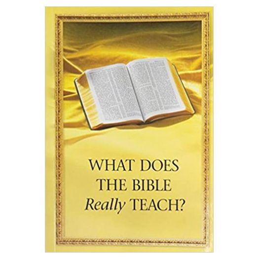 What Does the Bible Really Teach? Jehovah's Witness (2005) (Paperback)