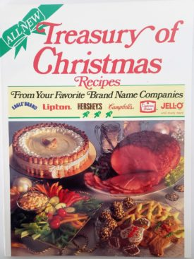 Treasury of Christmas Recipes From Your Favorite Brand Name Companies (Paperback)