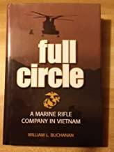 FULL CIRCLE A Marine Rifle Company in Vietnam (Hardcover)