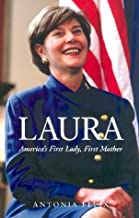 Laura (Americas First Lady) (Hardcover)