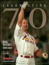 Celebrating 70: Mark Mcgwires Historic Season (Paperback)