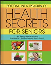 Bottom Lines Treasury of Health Secrets for Seniors (1937 Remarkable Secrets from Americas Very Best Doctors and Health Experts) (Hardcover)
