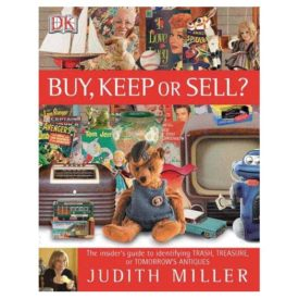 Buy, Keep or Sell? Discover the Hidden Collectibles in Your Home (Readers Digest) (Hardcover)