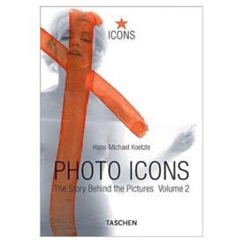 Photo Icons II, 1928-1991: The Story Behind the Pictures (Icons) (Paperback)