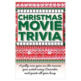 Christmas Movie Trivia: A Jolly New Spin on the Movies You Watch Every December and Quote All Year Long (Paperback)