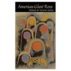 American Ghost Roses (Illinois Poetry Series) (Paperback)