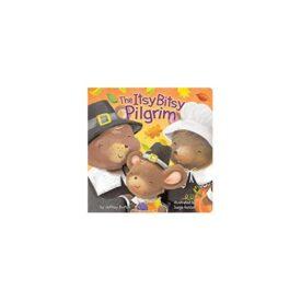 The Itsy Bitsy Pilgrim (Hardcover)