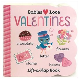 Valentines Chunky Lift-a-Flap Board Book (Babies Love) (Hardcover)