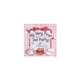 My Very First Tea Party (Hardcover)