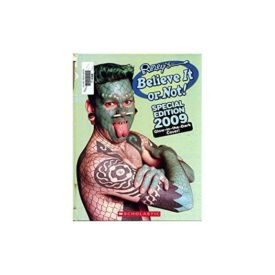 Ripleys Believe It or Not! Special Edition 2009: Glow-in-the-Dark Cover (Hardcover)