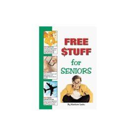 Free Stuff For Seniors (Hardcover)