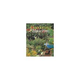 Gardening Made Easy (Better Homes and Gardens) (Hardcover)
