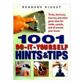 1001 Do-It-Yourself Hints and Tips (Hardcover)