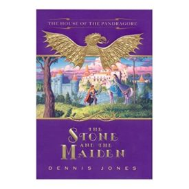 The Stone and the Maiden (House of Pandragore) (Hardcover)