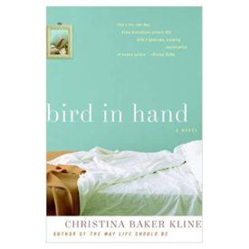 Bird in Hand: A Novel (Hardcover)
