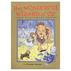 The Wonderful Wizard of Oz: 100th Anniversary Edition (Books of Wonder) (Hardcover)