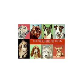 The Red Book of Dogs: Hounds, Terriers, Toys (Hardcover)