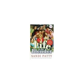 Life in the Blender: Blending Families, Lives, and Relationships With Grace (Women of Faith (Zondervan)) (Hardcover)