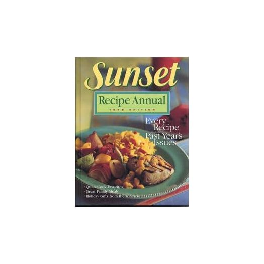 Sunset Recipe Annual 1998 Sunset Recipe Annual (Hardcover)