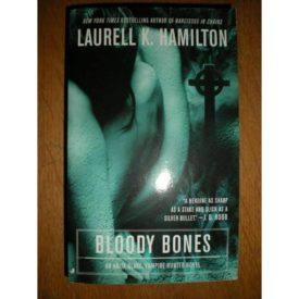 Bloody Bones (Anita Blake, Vampire Hunter, Book 5) (Mass Market Paperback)