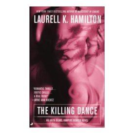 The Killing Dance (Anita Blake, Vampire Hunter, Book 6) (Mass Market Paperback)