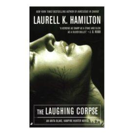 The Laughing Corpse (Anita Blake, Vampire Hunter, Book 2) (Mass Market Paperback)