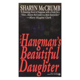 The Hangman's Beautiful Daughter (Mass Market Paperback)