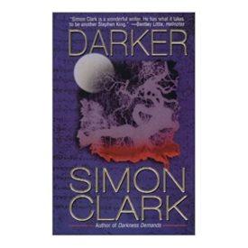 Darker by Clark, Simon (2002) (Mass Market Paperback)