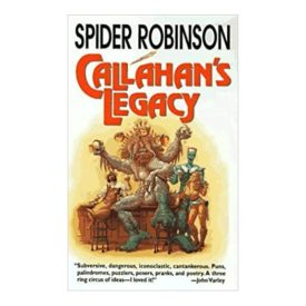 Callahan's Legacy by Robinson, Spider(September 15, 1997) (Mass Market Paperback)