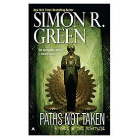 Paths Not Taken (Nightside, Book 5) (Mass Market Paperback)