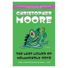 The Lust Lizard of Melancholy Cove (Pine Cove Series, 2) (Paperback)