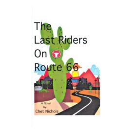 The Last Riders on Route 66 (Paperback)