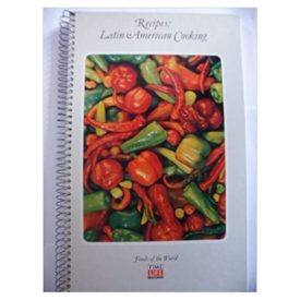 Recipes: Latin American Cooking (Foods of the World) (Paperback)