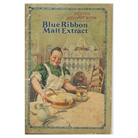 Tested Recipes with Blue Ribbon Malt Extract (Paperback)