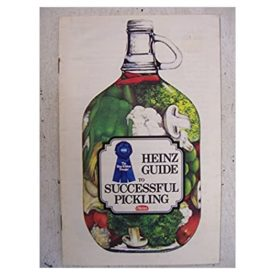 Heinz Guide to Successful Pickling  (Paperback)