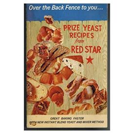 Over the Back Fence to You ... Prize Yeast Recipes From Red Star (Paperback)