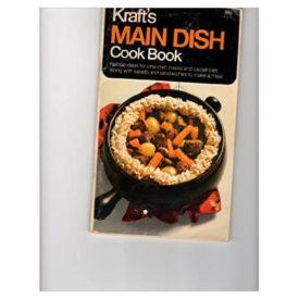 Kraft's Main Dish Cook Book (Paperback)