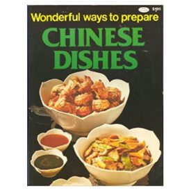 Wonderful Ways To Prepare Chinese Dishes (Paperback)