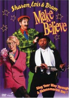 Sharon, Lois & Bram: Make Believe (DVD)