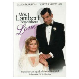 Mrs. Lambert Remembers Love (DVD)